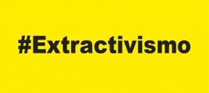 #extractivismoa