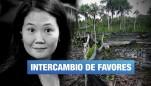 Pluspetrol, Keiko Fujimori y Corrupción para obtener favores políticos