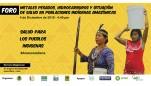 Organizan foro sobre la salud de los pueblos indígenas en la Amazonía afectados por hidrocarburos y metales pesados